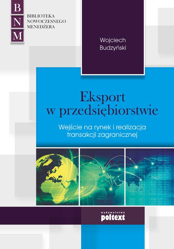 okładka Eksport w przedsiębiorstwieebook | epub, mobi | Wojciech Budzyński