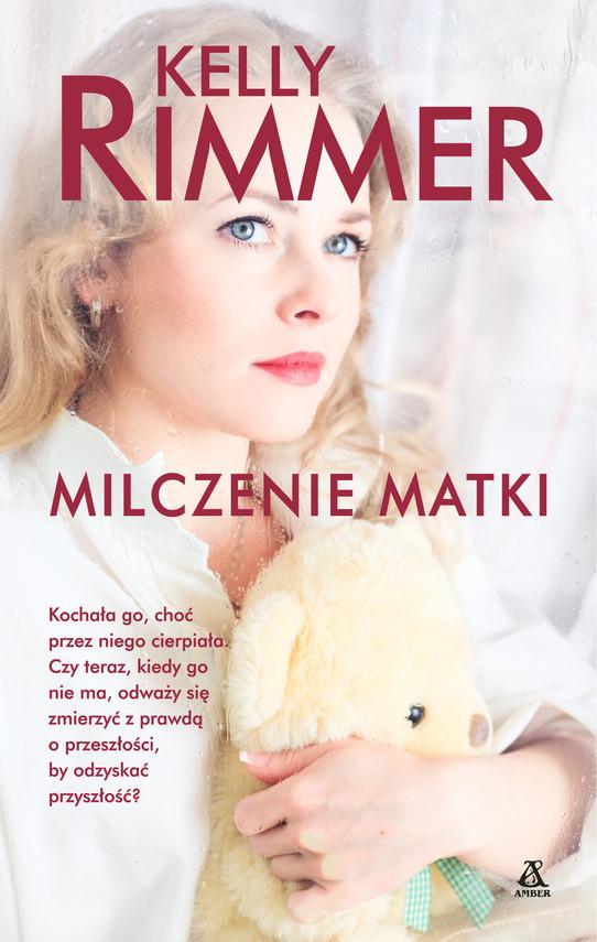 okładka Milczenie matki, Ebook   Kelly Rimmer