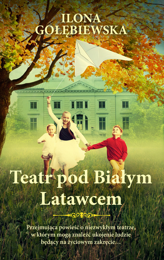 okładka Teatr pod Białym Latawcem, Ebook | Ilona Gołębiewska