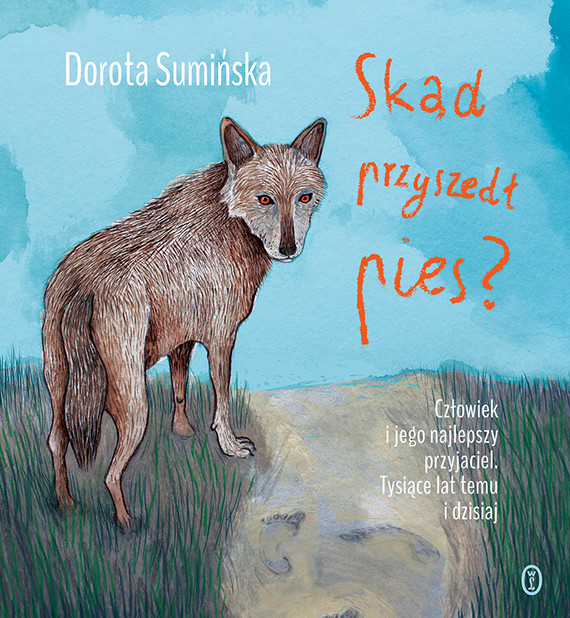 okładka Skąd przyszedł pies?ebook   epub, mobi   Dorota Sumińska