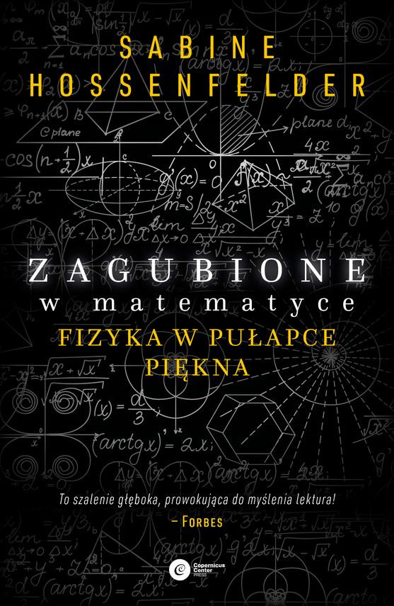 okładka Zagubione w matematyce. Fizyka w pułapce piękna, Ebook | Sabine Hosenfelder