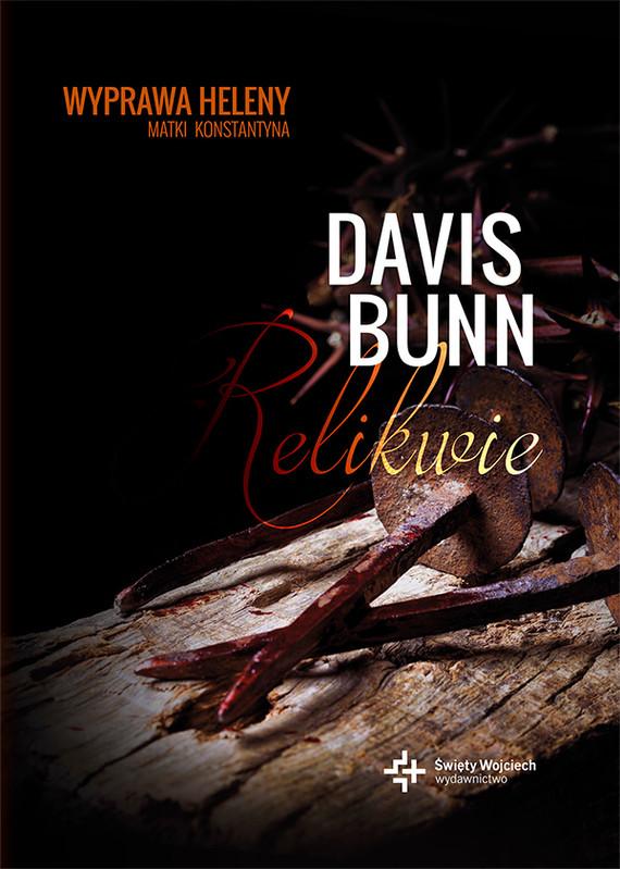 okładka Relikwie, Ebook | Davis Bunn