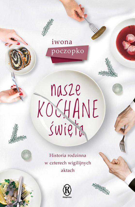 okładka Nasze kochane święta, Ebook | Iwona Poczopko