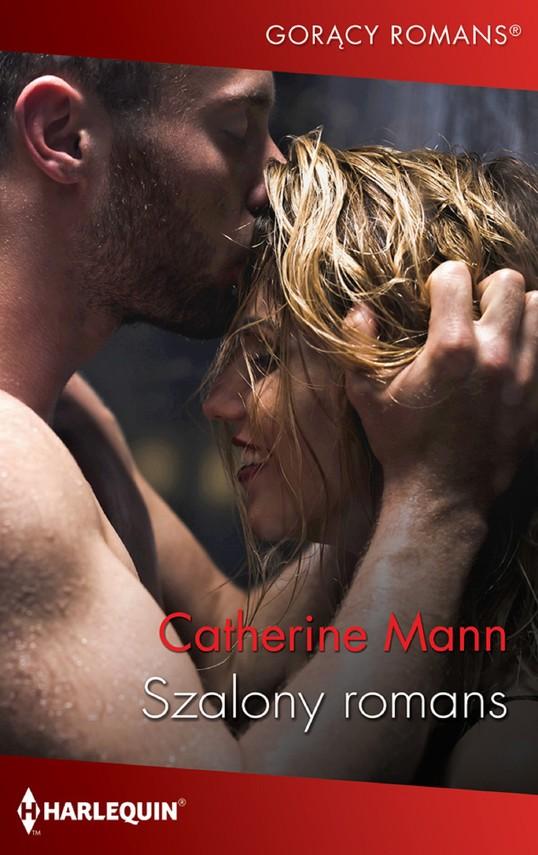 okładka Szalony romans, Ebook   Catherine Mann