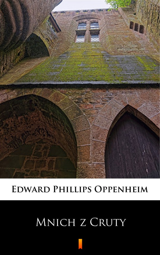 okładka Mnich z Cruty, Ebook   Edward Phillips Oppenheim