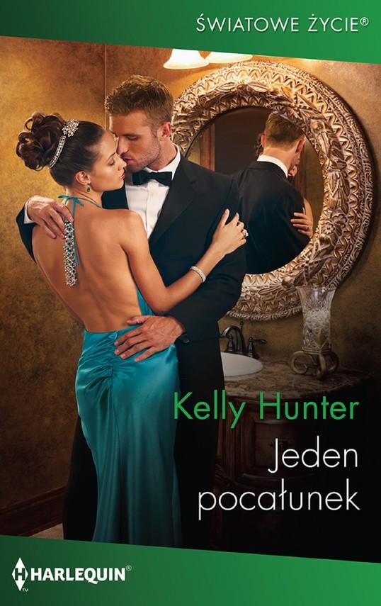 okładka Jeden pocałunek, Ebook   Kelly Hunter