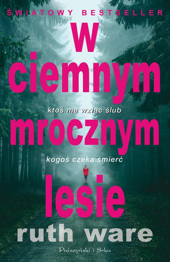 okładka W ciemnym mrocznym lesie, Ebook | Ruth Ware