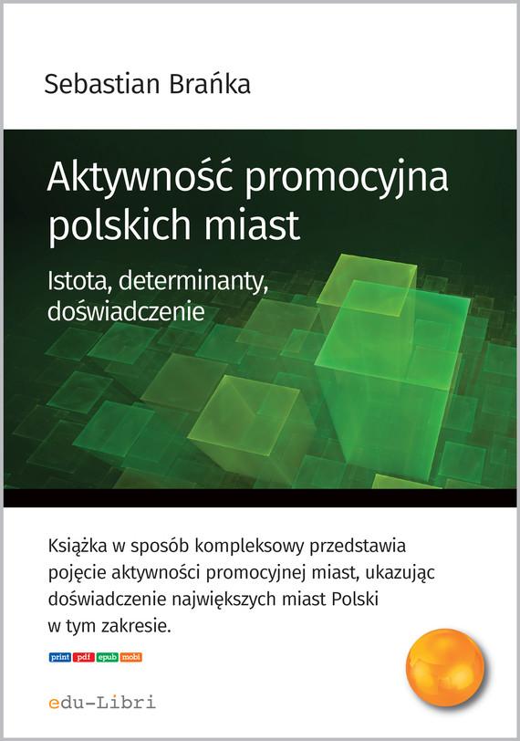 okładka Aktywność promocyjna polskich miast, Ebook | Sebastian Brańka