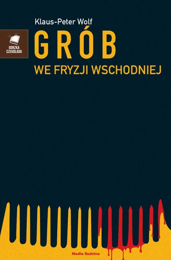okładka Grób we Fryzji Wschodniej, Ebook | Klaus Peter Wolf