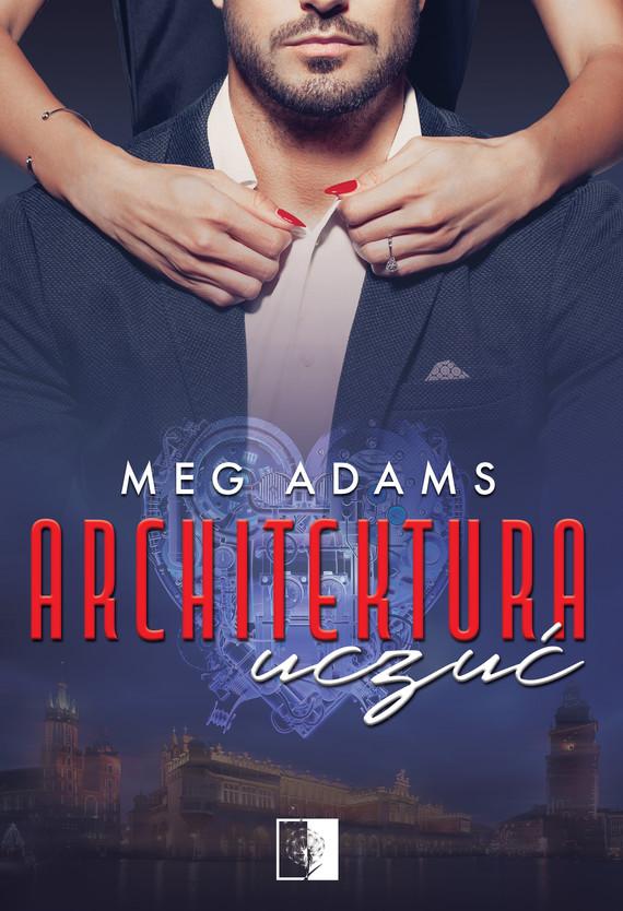 okładka Architektura uczuć, Ebook | Meg Adams