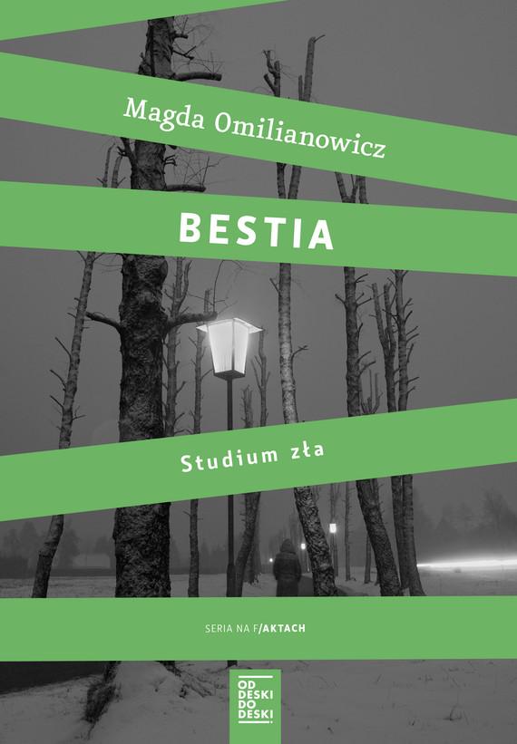 okładka Bestia. Studium złaebook   epub, mobi   Magda Omilianowicz