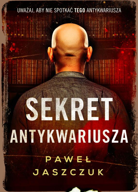 okładka Sekret antykwariusza, Ebook | Paweł Jaszczuk