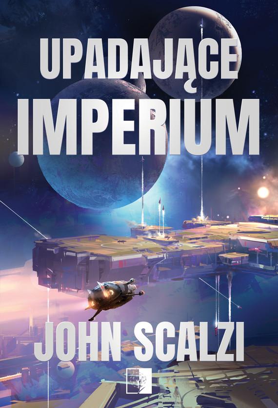 okładka Upadające Imperium, Ebook   John Scalzi