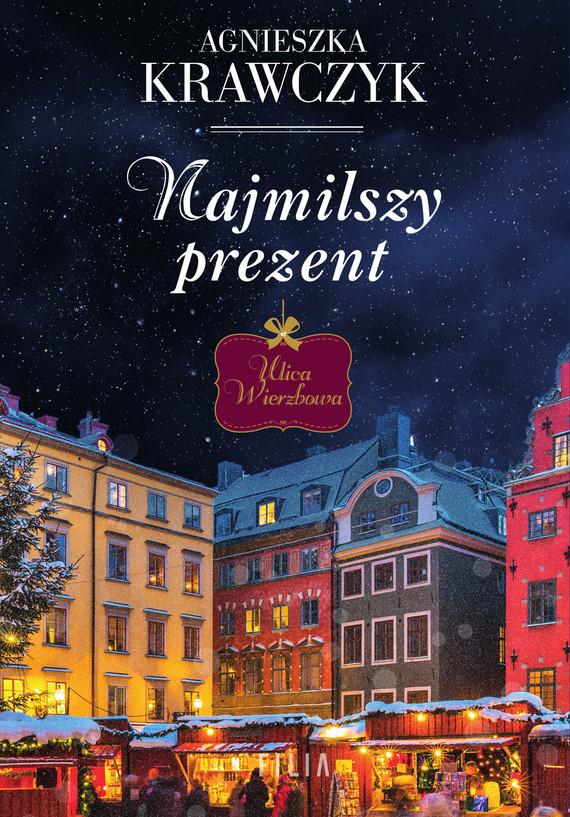 okładka Najmilszy prezent, Ebook | Agnieszka Krawczyk