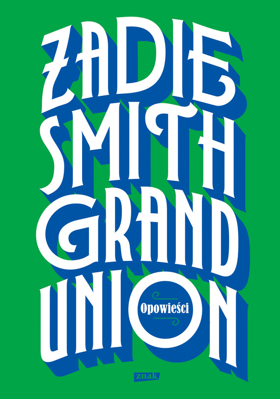 okładka Grand Unionebook | epub, mobi | Zadie Smith