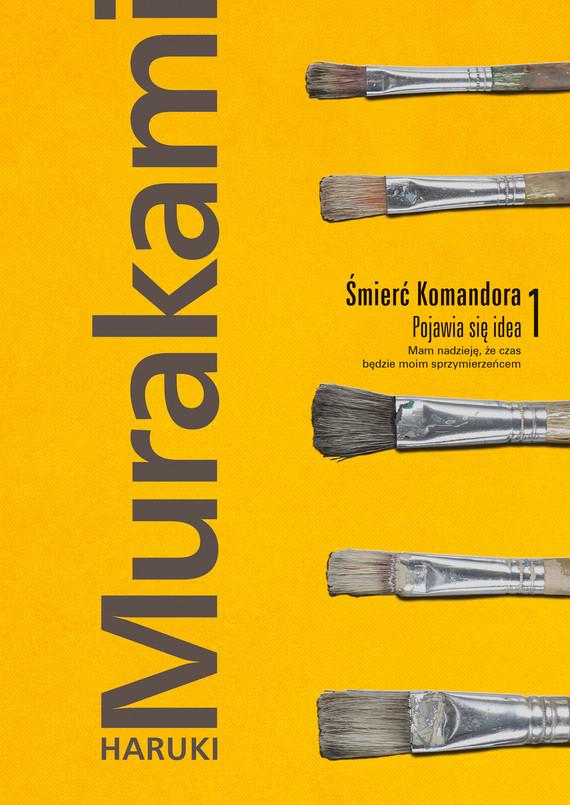 okładka Śmierć Komandora. Tom 1. Pojawia się ideaebook | epub, mobi | Haruki Murakami