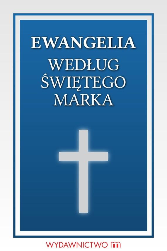 okładka Ewangelia według świętego Markaebook | epub, mobi | autor zbiorowy