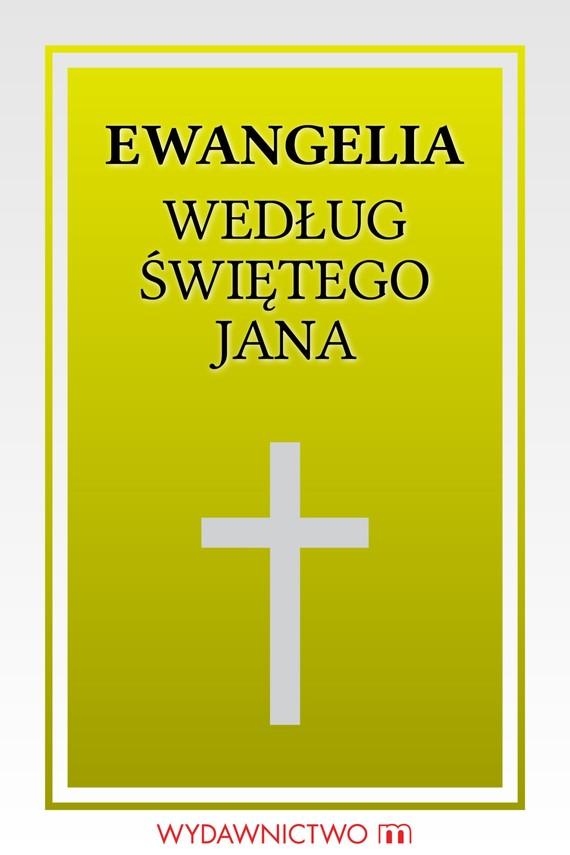 okładka Ewangelia według świętego Janaebook | epub, mobi | autor zbiorowy