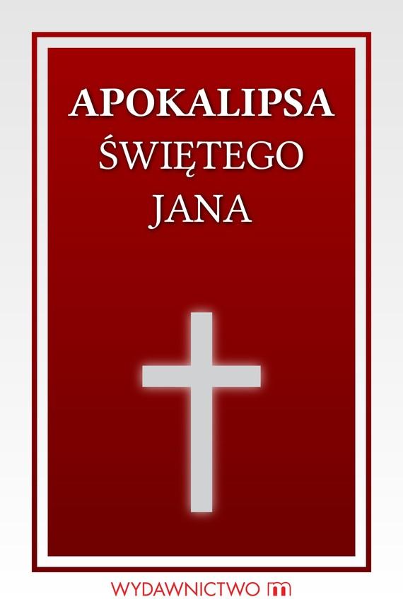 okładka Apokalipsa świętego Janaebook | epub, mobi | autor zbiorowy