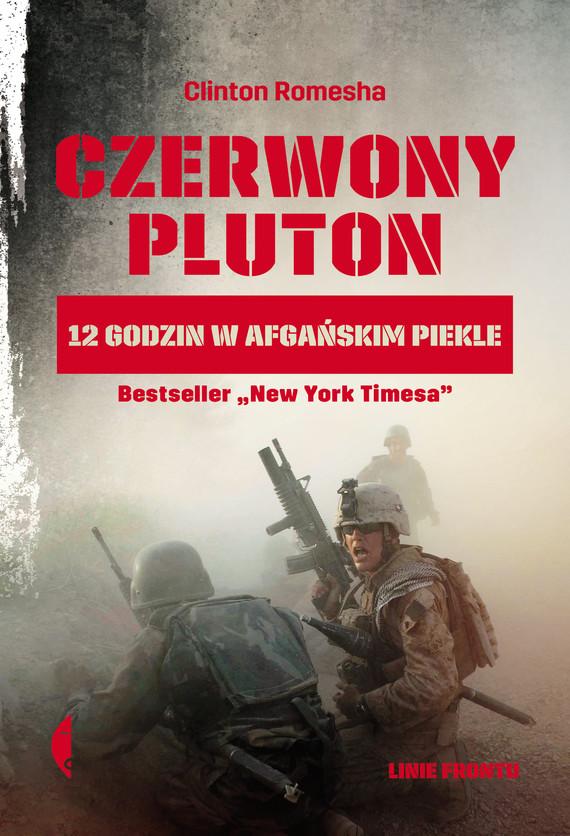 okładka Czerwony pluton. 12 godzin w afgańskim piekleebook | epub, mobi | Clinton Romesha