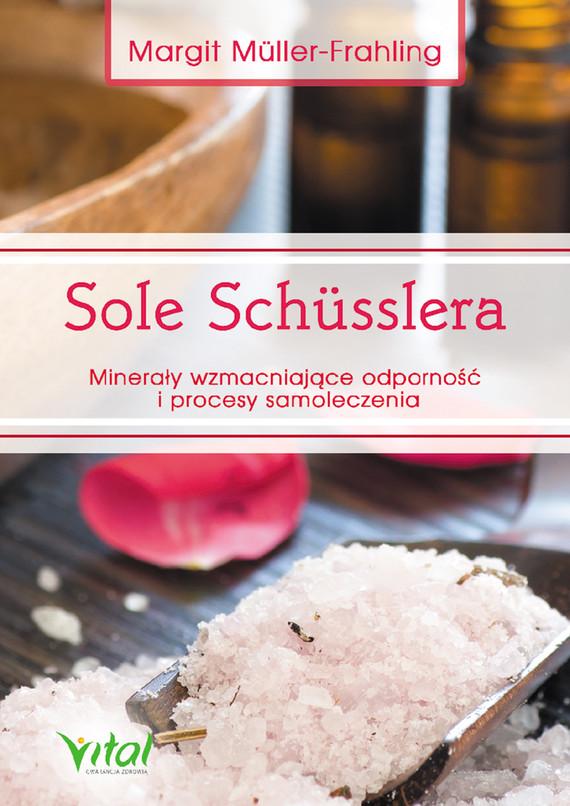 okładka Sole Schusslera. Minerały wzmacniające odporność, Ebook   Muller-Frahling Margit