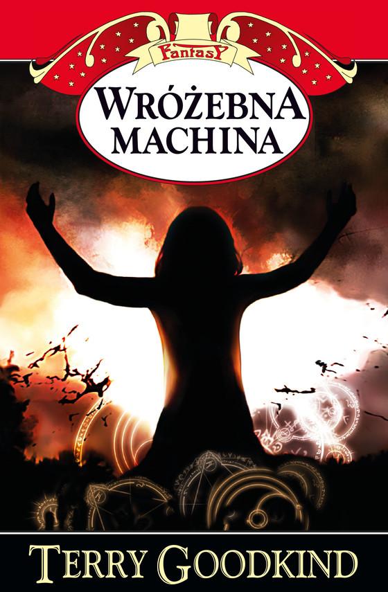 okładka Miecz Prawdy (#12). Wróżebna machina, Ebook | Terry Goodkind