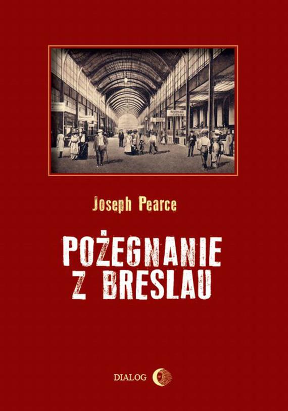 okładka Pożegnanie z Breslauebook | epub, mobi | Joseph Pearce