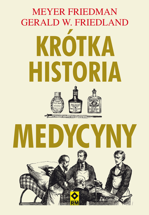 okładka Krótka historia medycynyebook | epub, mobi | Meyer Friedman