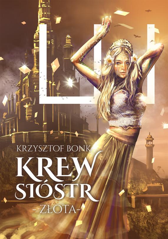okładka Krew sióstr. Złota, Ebook | Krzysztof Bonk