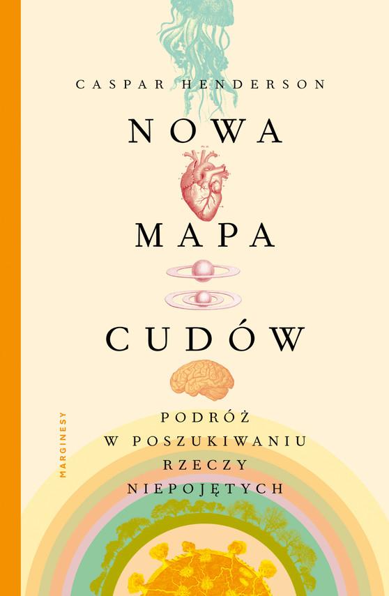 okładka Nowa mapa cudów, Ebook   Henderson Caspar