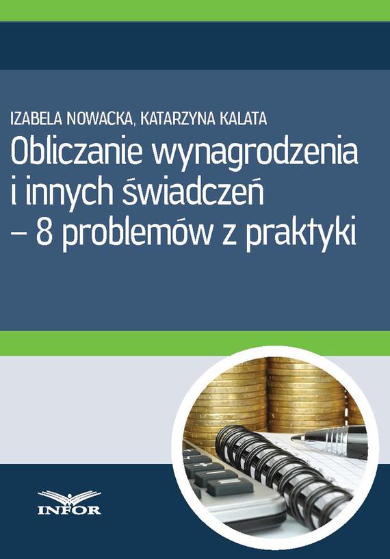 okładka Obliczanie wynagrodzenia i innych świadczeń (PDF), Ebook | Izabela  Nowacka, Katarzyna Kalata