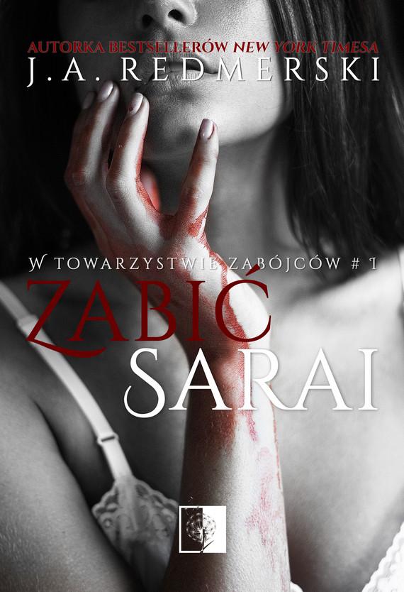 okładka Zabić Sarai, Ebook | J.A. Redmerski