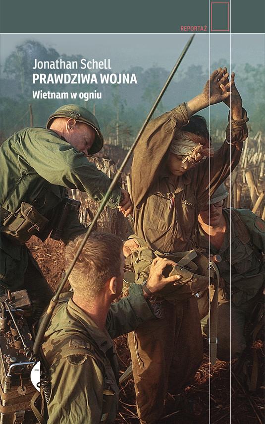 okładka Prawdziwa wojna. Wietnam w ogniu, Ebook | Jonathan Schell