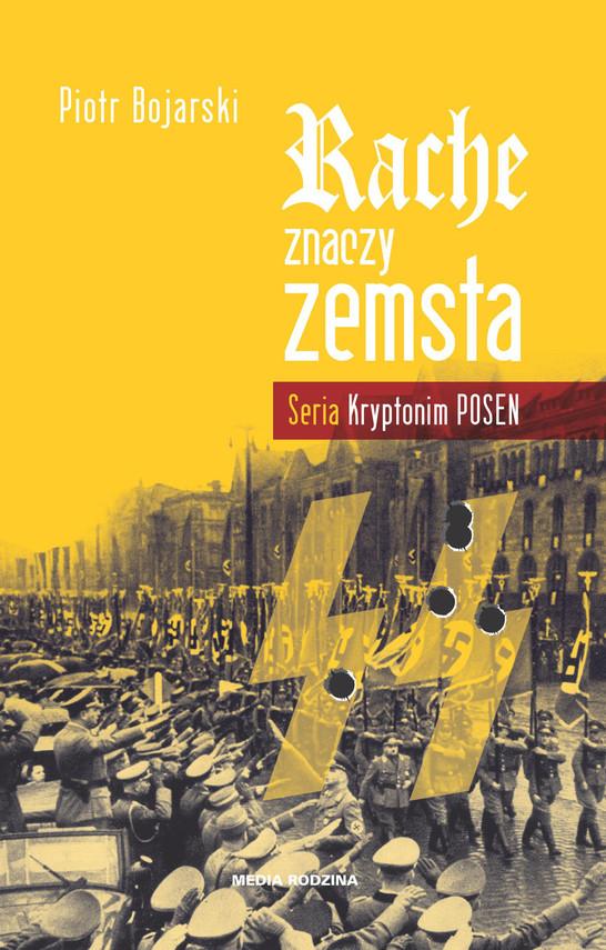 okładka Rache znaczy zemsta, Ebook | Piotr Bojarski