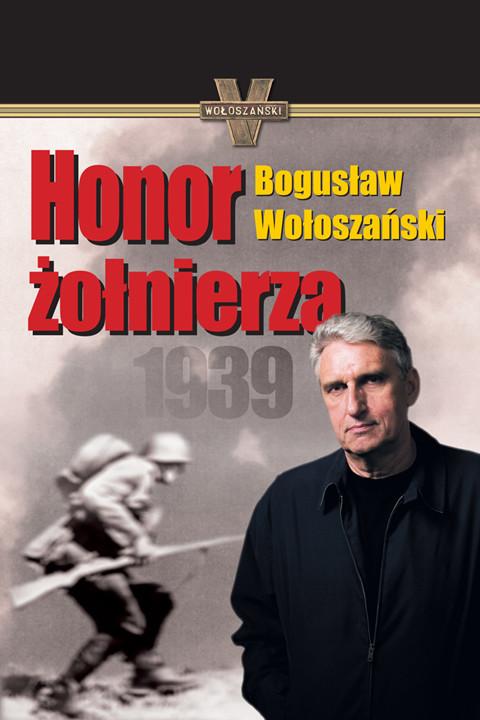 okładka Honor żołnierza, Ebook | Bogusław Wołoszański