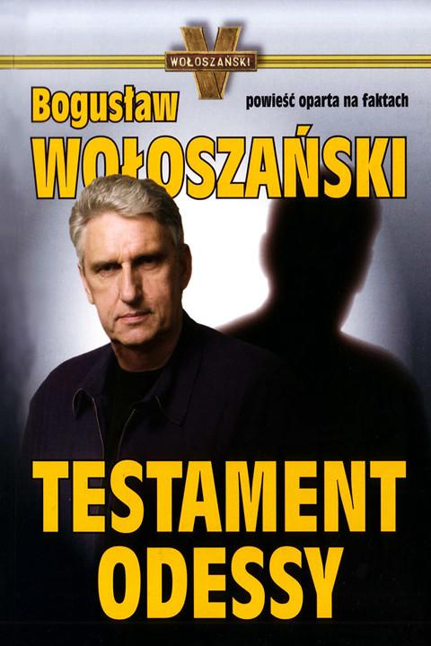 okładka Testament odessy, Ebook | Bogusław Wołoszański