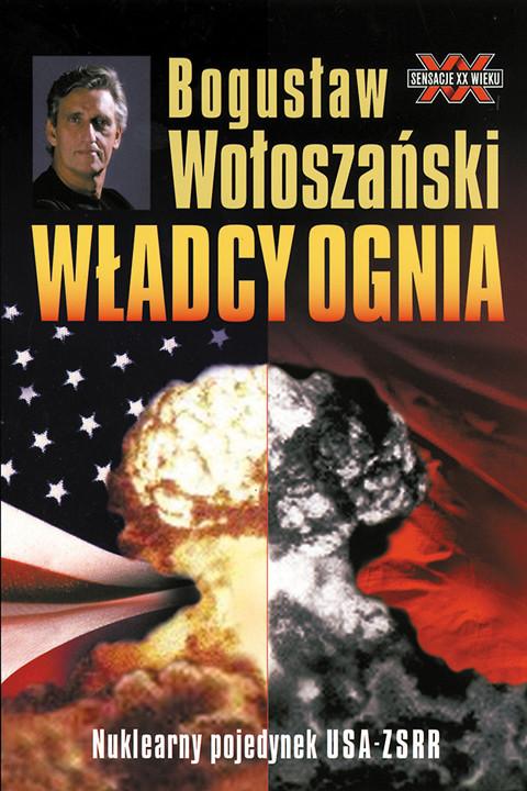 okładka Władcy ognia, Ebook | Bogusław Wołoszański