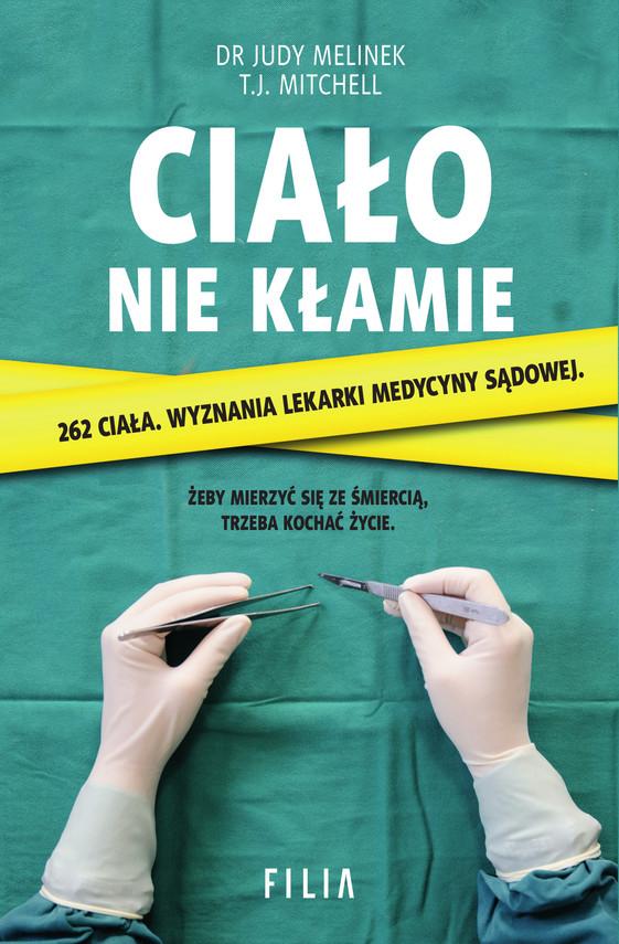 okładka Ciało nie kłamie, Ebook | Dr Judy Melinek