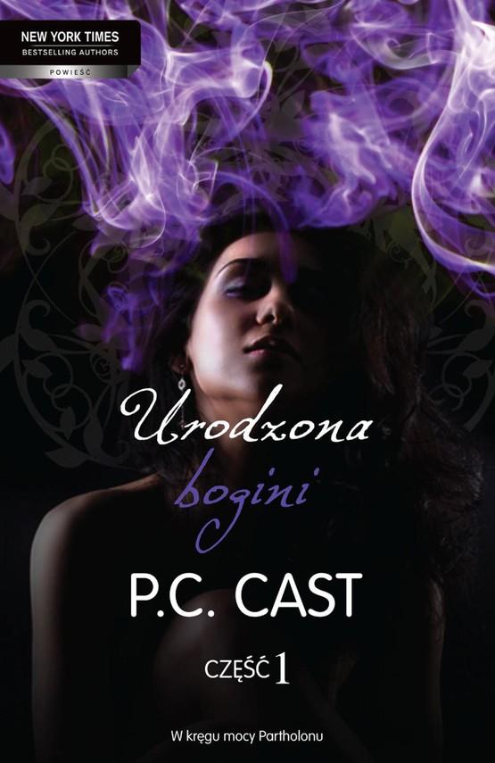okładka Urodzona bogini cz 1ebook | epub, mobi | P.C. Cast