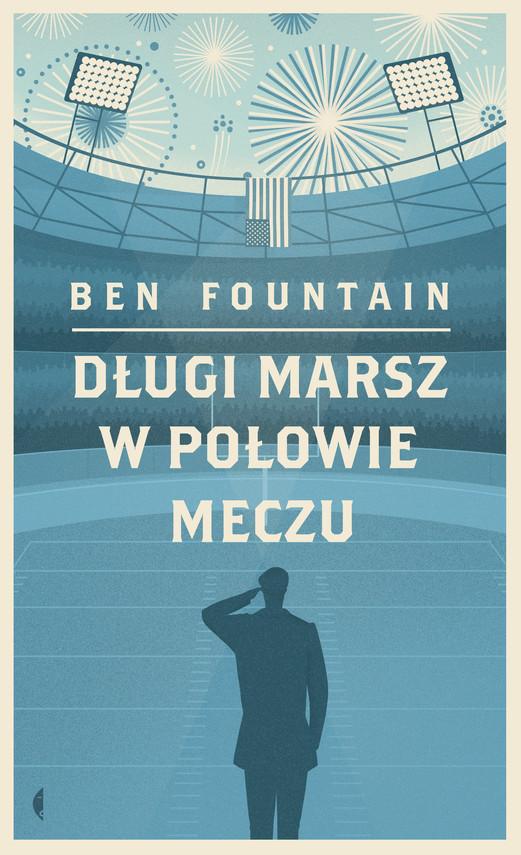 okładka Długi marsz w połowie meczu, Ebook | Ben Fountain