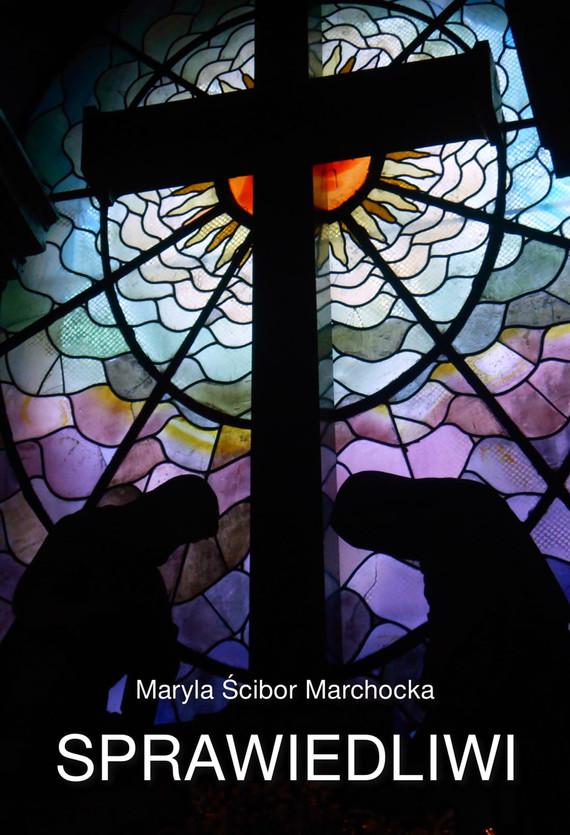 okładka Sprawiedliwi, Ebook | Ścibor-Marchocka Maryla