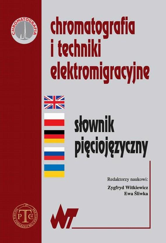 okładka Chromatografia i techniki elektromigracyjne, Ebook | Ewa  Śliwka, Zygfryd  Witkiewicz