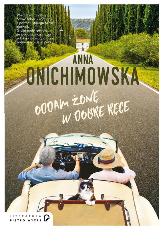 okładka Oddam żonę w dobre ręceebook | epub, mobi | Anna Onichimowska