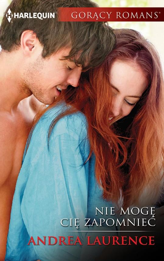 okładka Nie mogę cię zapomnieć, Ebook | Andrea Laurence
