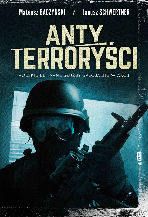 okładka Antyterroryści, Ebook | Janusz Schwertner, Mateusz Baczyński