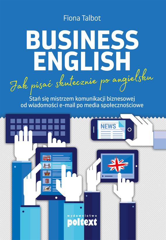 okładka Business English. Jak pisać skutecznie po angielsku, Ebook | Fiona Talbot