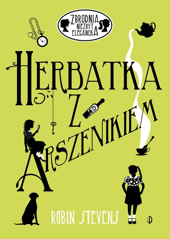 okładka Herbatka z arszenikiem, Ebook   Robin Stevens