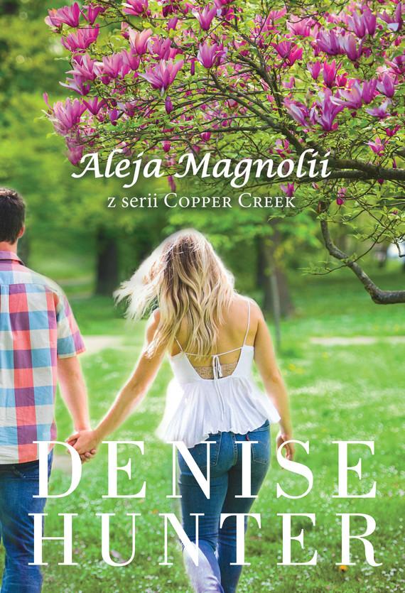 okładka Aleja Magnoliiebook | epub, mobi | Denise Hunter