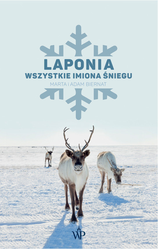 okładka Laponia. Wszystkie imiona śniegu, Ebook   Marta Biernat, Adam Biernat