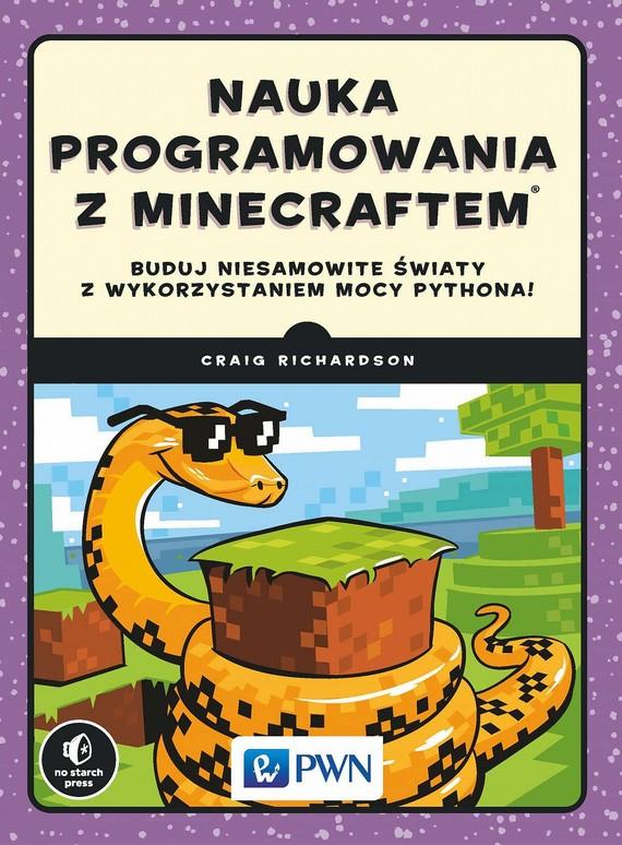 okładka Nauka programowania z Minecraftemebook | epub, mobi | Richardson  Craig